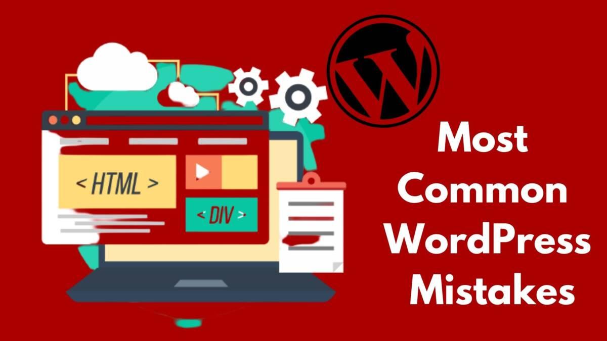 WordPress Mistakes - webxeros solutions